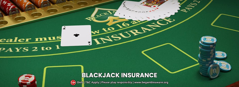 The components and function of Blackjack insurance