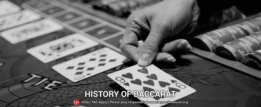 The Detailed History of Baccarat Through The Ages!
