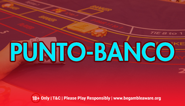 Find Out What Punto-Banco Is and How It Is Played?