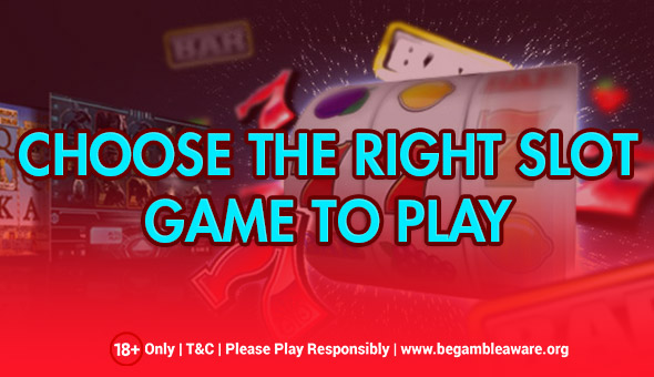 Picking The Right Slot Games Made Easy