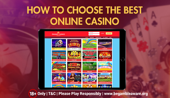 How to Choose the Best Online Casino?