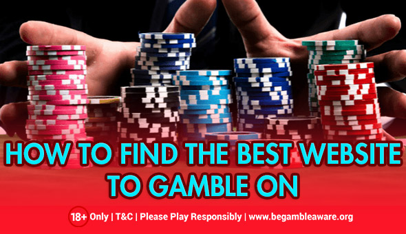 The Know-How of Finding the Best Website to Gamble